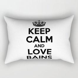 Keep calm and love BAINS Rectangular Pillow