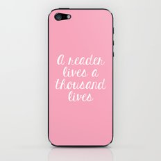 A Reader Lives a Thousand Lives - Pink iPhone & iPod Skin