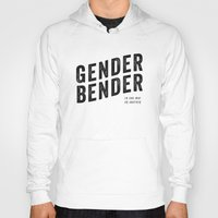 bender Hoodies featuring Gender Bender by Haus of Handsome