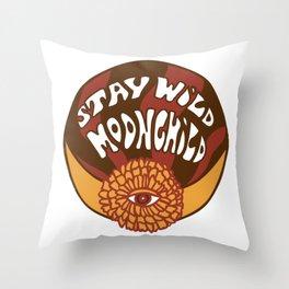 Stay wild moonchild Throw Pillow