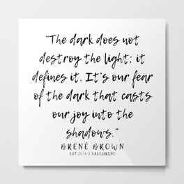 15   |  Brené Brown Quotes | 191213 | Metal Print
