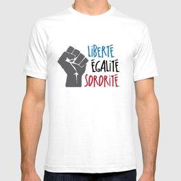 Liberte, Egalite, Sororite T-shirt