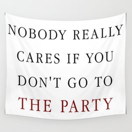 Nobody really cares Wall Tapestry