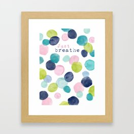 Just Breathe Watercolor Framed Art Print