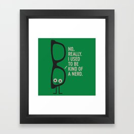 Nerd Is the New Black Framed Art Print