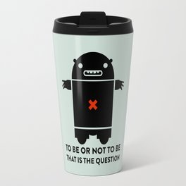 To be or not to be_green Travel Mug