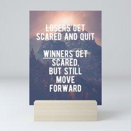 Motivational - Winners Always Move Forward! Mini Art Print