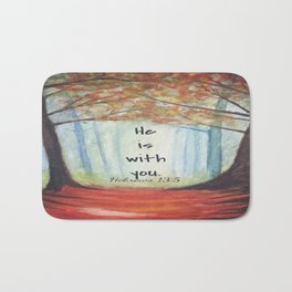 He is with you Bath Mat