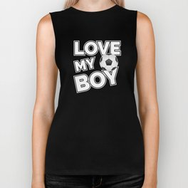 Love My Boy Football Soccer Mom Dad Supporter Biker Tank