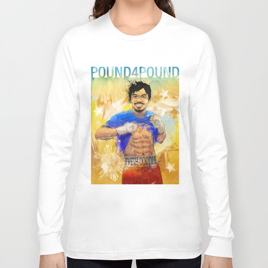 Manny Pacquiao - Pound 4 Pound Long Sleeve T-shirt