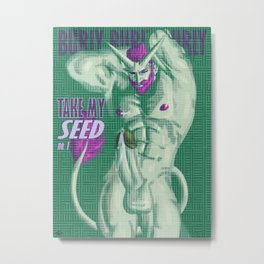 Take My Seed No. 1 Metal Print