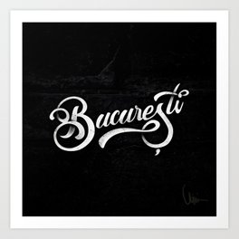 Bucuresti/Bucharest lettering Art Print