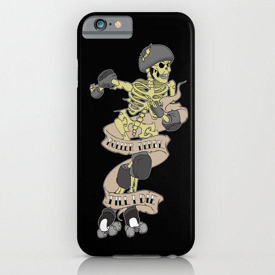 Roller derby till I die iPhone & iPod Case