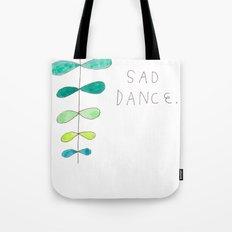 SAD DANCE Tote Bag