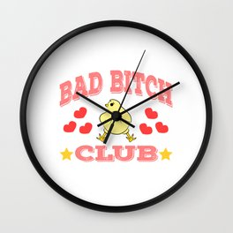 """Stay naughty but cute with this wonderful tee with text """"Bad Bitch Club"""" Wall Clock"""