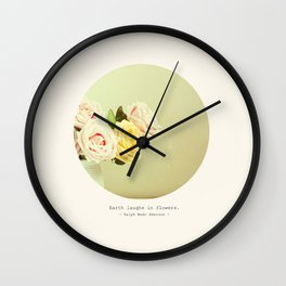 -Earth Laughs in Flowers- Wall Clock
