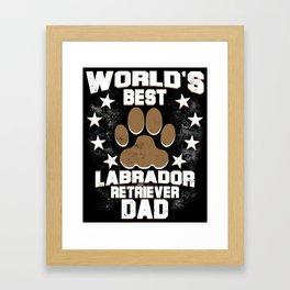 World's Best Labrador Retriever Dad Framed Art Print