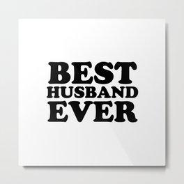 Best husband Metal Print
