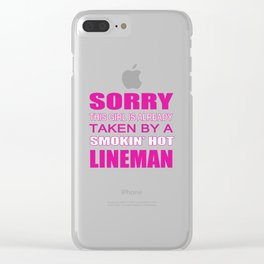 Taken By A Lineman Clear iPhone Case