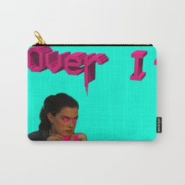 Over It Carry-All Pouch