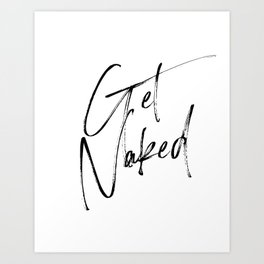 Get Naked, Home Decor, Printable Art, Bathroom Wall Decor, Quote Bathroom, Typography Art Art Print