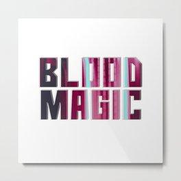 Blood Magic Metal Print