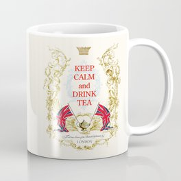 Keep calm and drink tea Coffee Mug