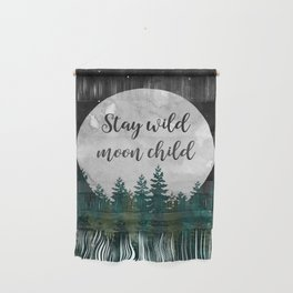 Stay Wild Moon Child Wall Hanging