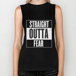Straight Outta Fear Biker Tank