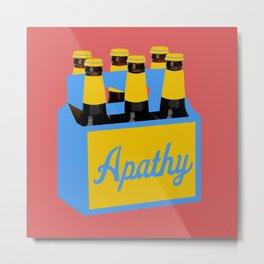 """I drank a six pack of apathy"" Metal Print"