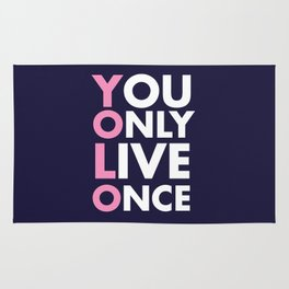 YOLO you only live once new art words 2018 Rug