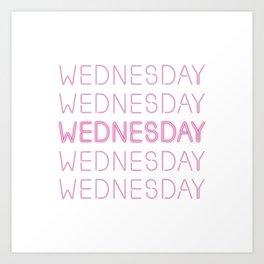 On Wednesdays, we wear... Art Print
