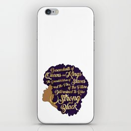 Black Girl Magic - Descendants of Queens and Kings Determined To Rise Faux Gold Afro Woman iPhone Skin