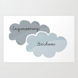 """I'm Engineering. She's Biochem."" Art Print"