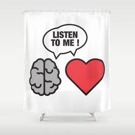 head vs. heart Shower Curtain