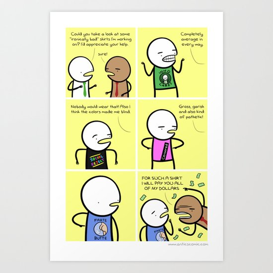 Antics #059 - one man focus group Art Print