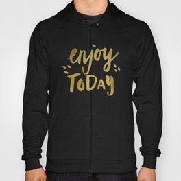 Enjoy Today - Gold Texture Hoody
