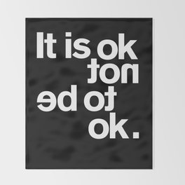 IT IS OK Throw Blanket