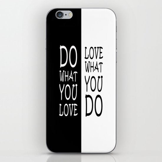 Do What You Love iPhone & iPod Skin