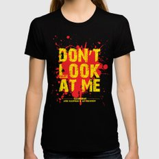 Don't Look At Me - Quote from Illuminae by Jay Kristoff and Amie Kaufman Black Womens Fitted Tee LARGE