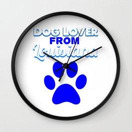 Dogloverfrom Lousiana Wall Clock
