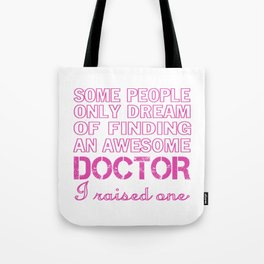 DOCTOR'S MOM Tote Bag