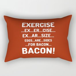 EXERCISE EGGS ARE SIDES FOR BACON (Red Orange) Rectangular Pillow
