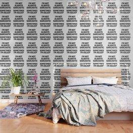 I'm Not Always Sarcastic Sometimes I'm Asleep Wallpaper