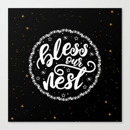Bless our nest lettering design Canvas Print