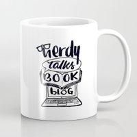 custom Mugs featuring Custom: NerdyTalksBookBlog by AliceInWonderbookland