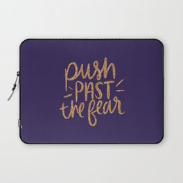 Push Past The Fear Laptop Sleeve