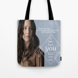 Message For President Snow Tote Bag