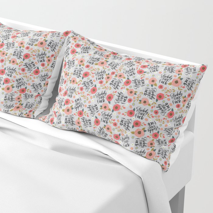 Pretty Sweary: Fuckity Fuck Fuck- Grey Pillow Sham