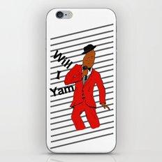 Will I Yam iPhone & iPod Skin